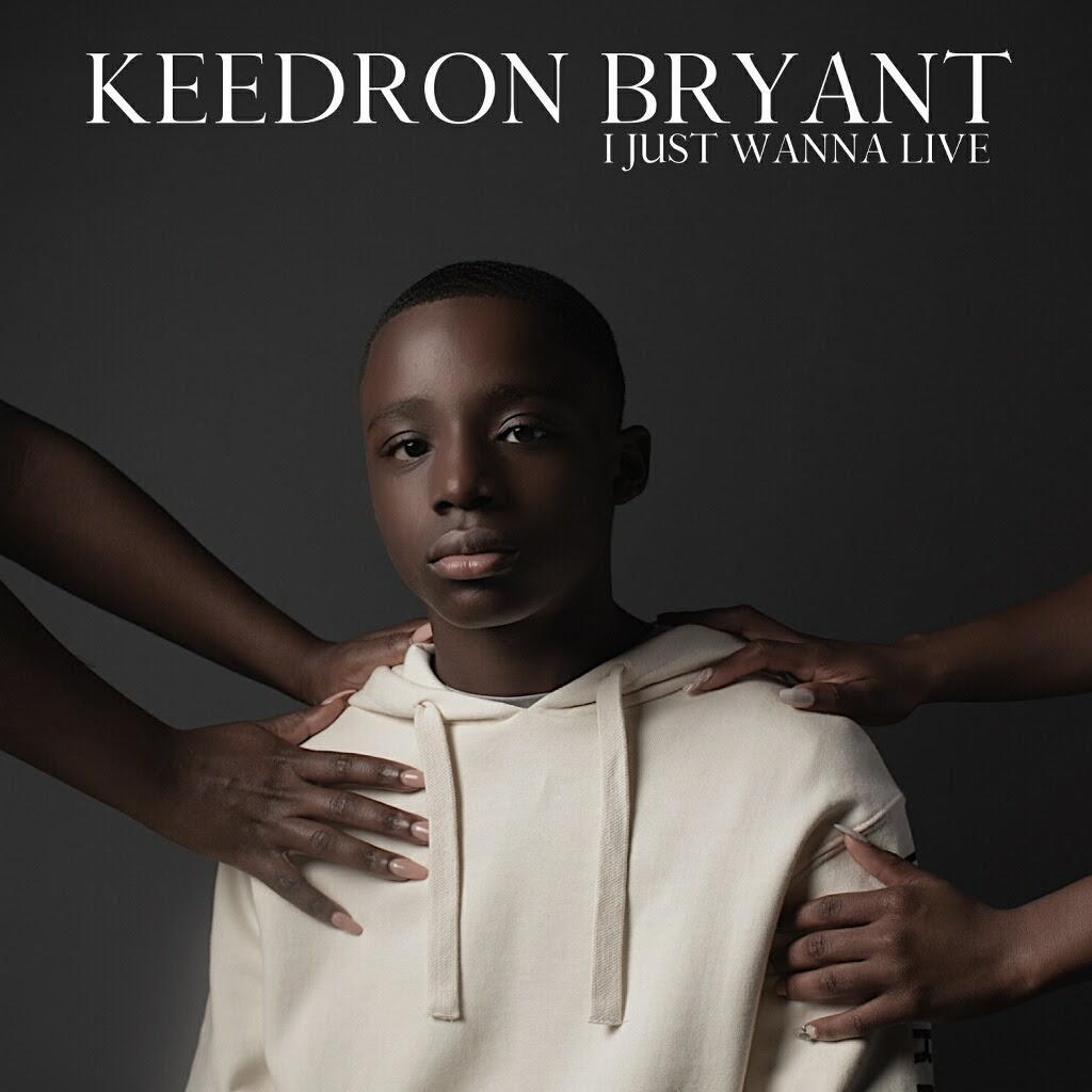 "Keedron Bryant Releases ""I Just Wanna Live"" Gospel Spirit Mix"