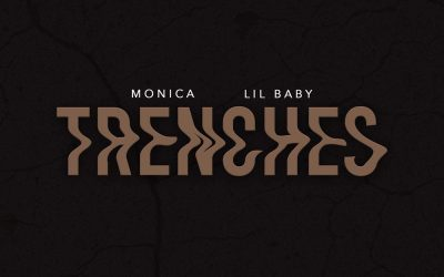 "Monica collaborates with Lil Baby for ""TRENCHES"""
