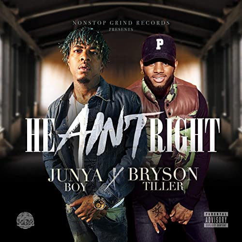 Junya Boy & Bryson Tiller join forces to explain why 'He Ain't Right'