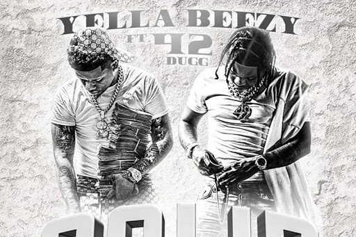 """Yella Beezy links with 42 Dugg for a """"Solid"""" new single"""