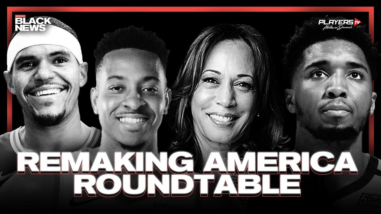 Kamala Harris, Donovan Mitchell, Tobias Harris & CJ McCollum on Remaking America | REVOLT BLACK NEWS