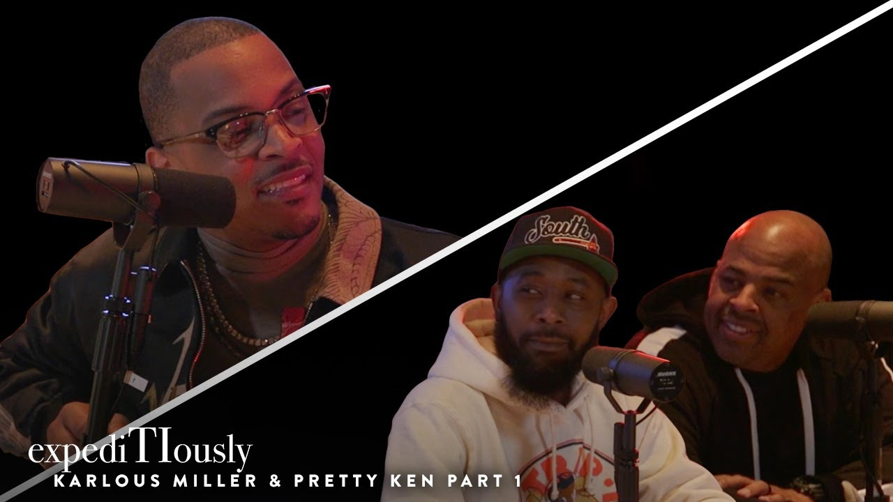 T.I. Reminiscing w/ Karlous & PK Part 1   expediTIously Podcast