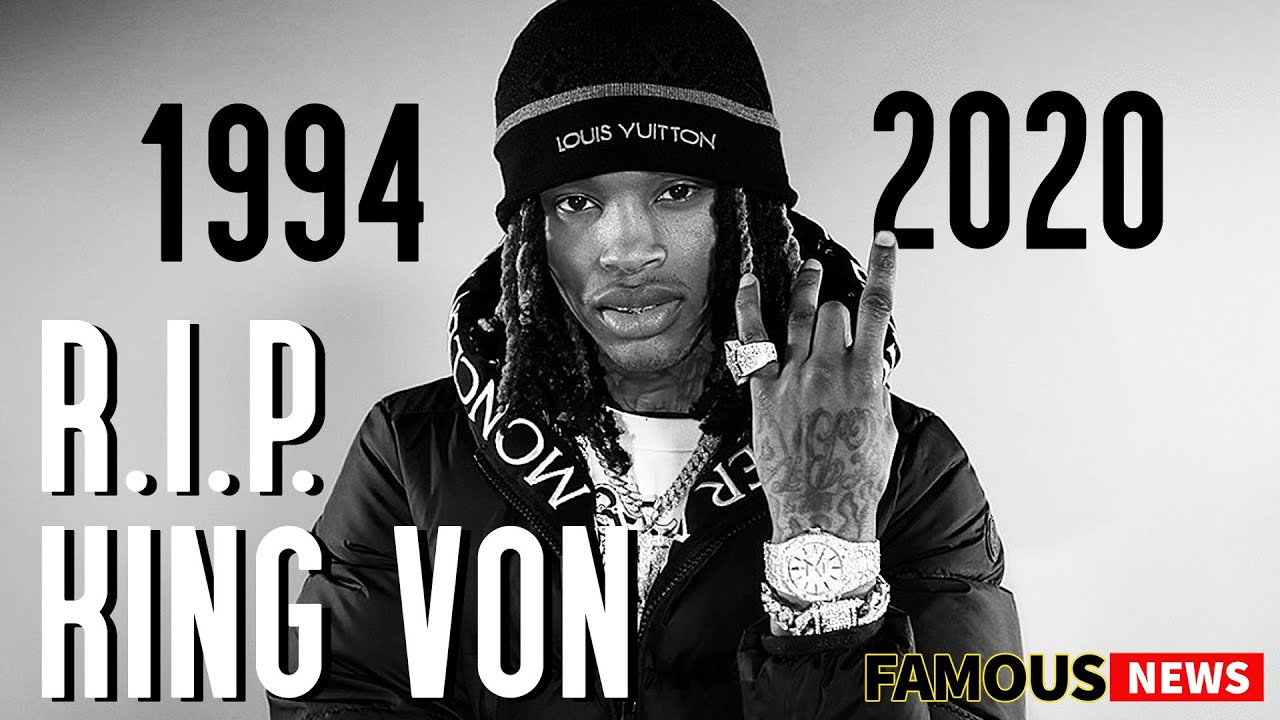 Rest in Peace, King Von   Famous News