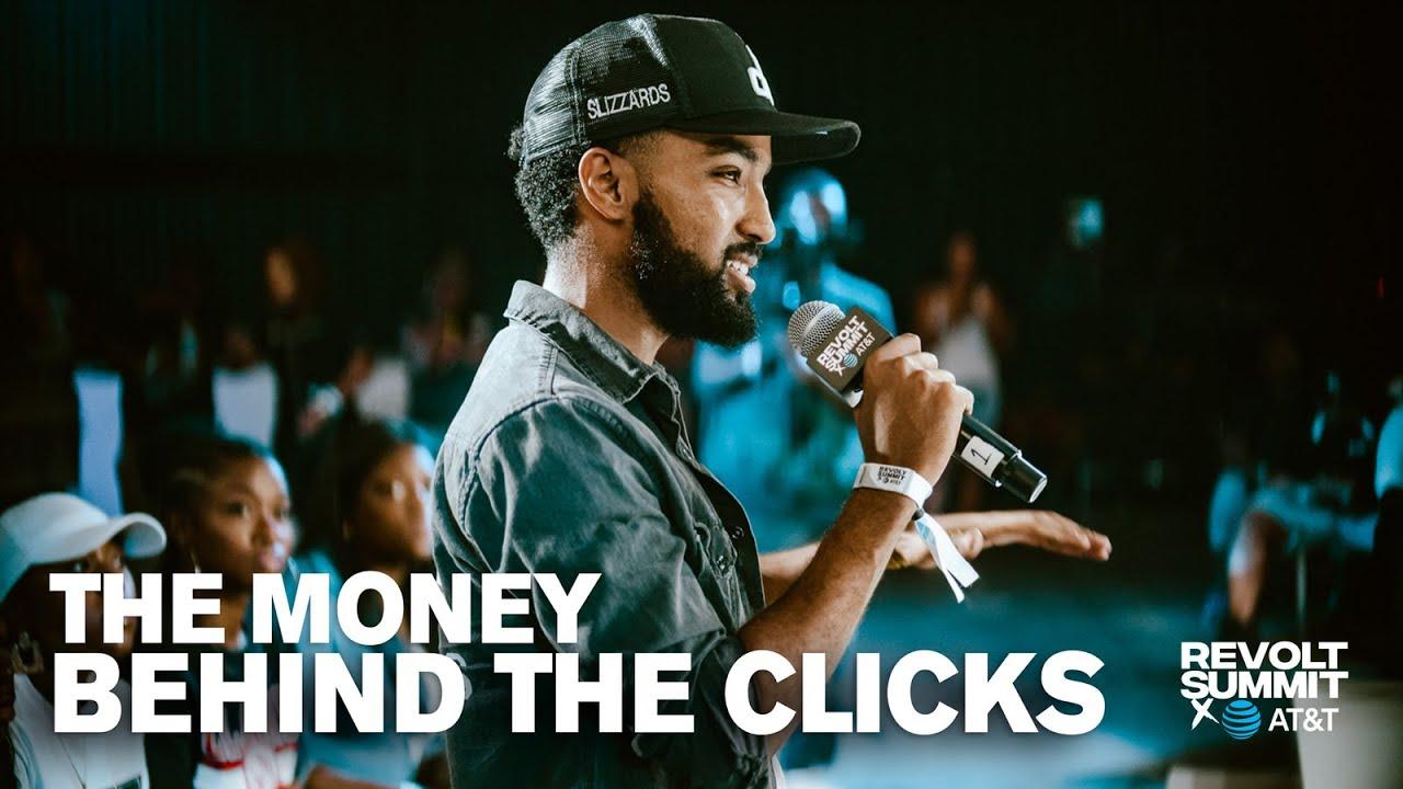 Monetizing Social Media: The Money Behind the Clicks | REVOLT Summit