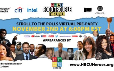 "Get Ready to Vote on Election Day w/ ""HBCU Good Trouble Takeover…Walk. Run. Stroll to the Polls"""