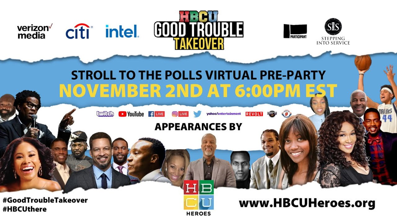 """Get Ready to Vote on Election Day w/ """"HBCU Good Trouble Takeover...Walk. Run. Stroll to the Polls"""""""