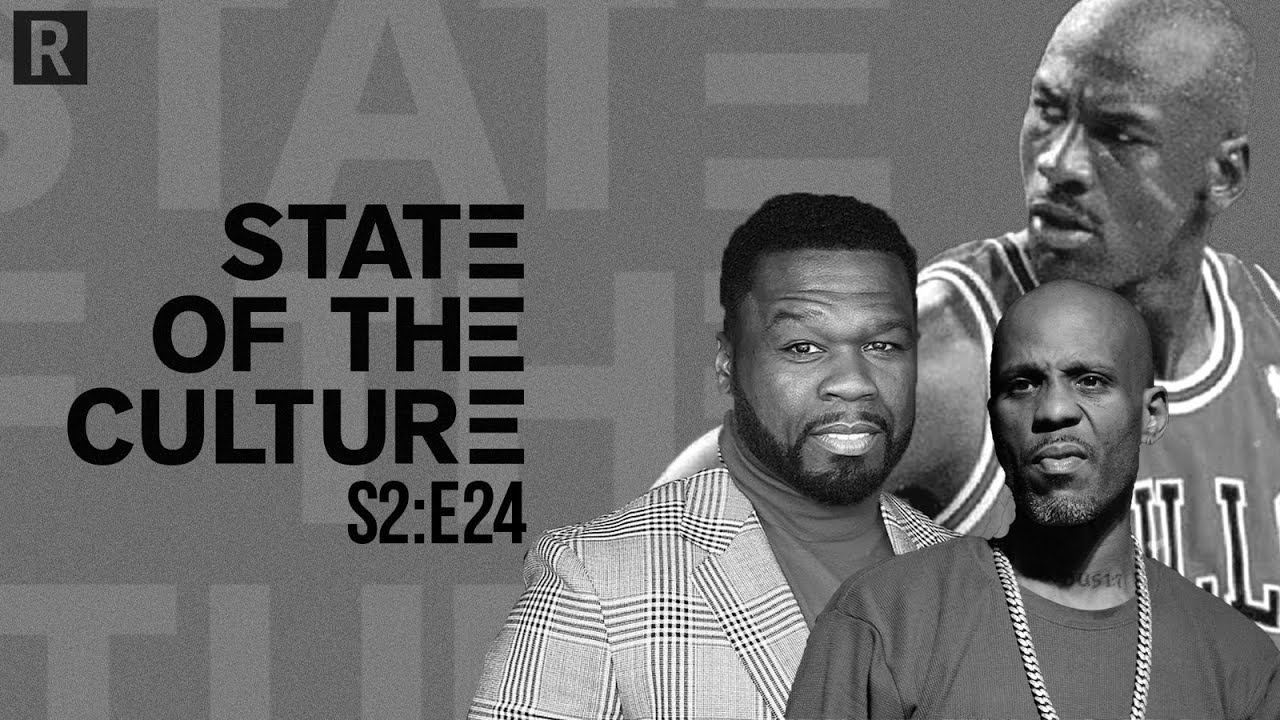 Michael Jordan, 50 Cent, States Reopening, Verzuz Battles And More   State Of The Culture S2E24