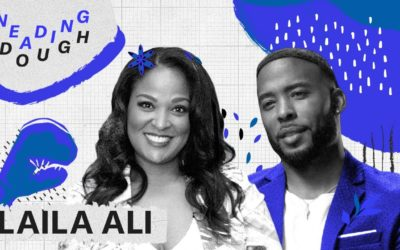 Undefeated Champ Laila Ali Built Her Own Boxing & Business Empire | KNEADING DOUGH
