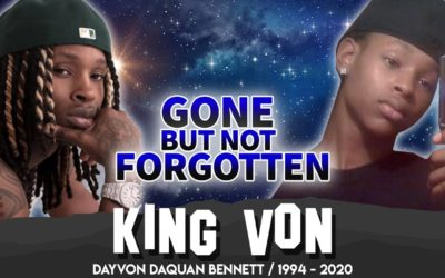 King Von | Gone But Not Forgotten | A Tribute To The Life of Dayvon Bennett RIP