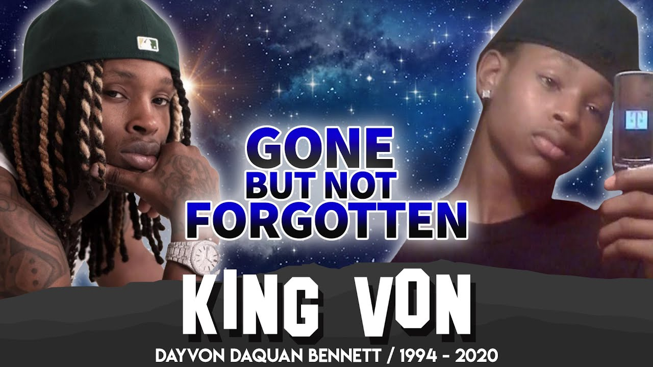 King Von   Gone But Not Forgotten   A Tribute To The Life of Dayvon Bennett RIP