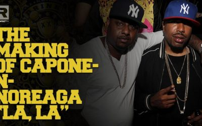 "THE MAKING OF CAPONE-N-NOREAGA'S ""LA,LA"""