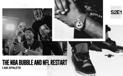 THE NBA BUBBLE & NFL RESTART | I AM ATHLETE (S2E1)