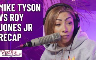 MIKE TYSON VS ROY JONES JR RECAP | SEE, THE THING IS