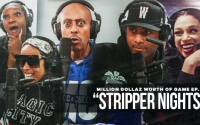 "MILLION DOLLAZ WORTH OF GAME EPISODE 92: ""STRIPPER NIGHTS"" FT. MAGIC CITY ATL"
