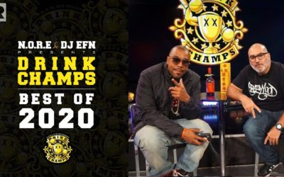 """N.O.R.E. & DJ EFN HIGHLIGHT THE BEST """"DRINK CHAMPS"""" MOMENTS OF 2020 