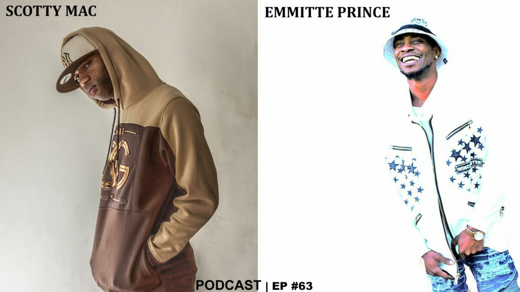 DREAMHUSTLEWIN PODCAST FEATURING EMMITTE PRINCE   HOSTED BY SCOTTY MAC   EP #63