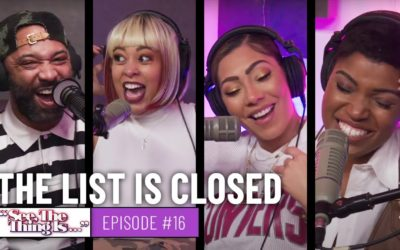 SEE, THE THING IS EPISODE 16 | THE LIST IS CLOSED