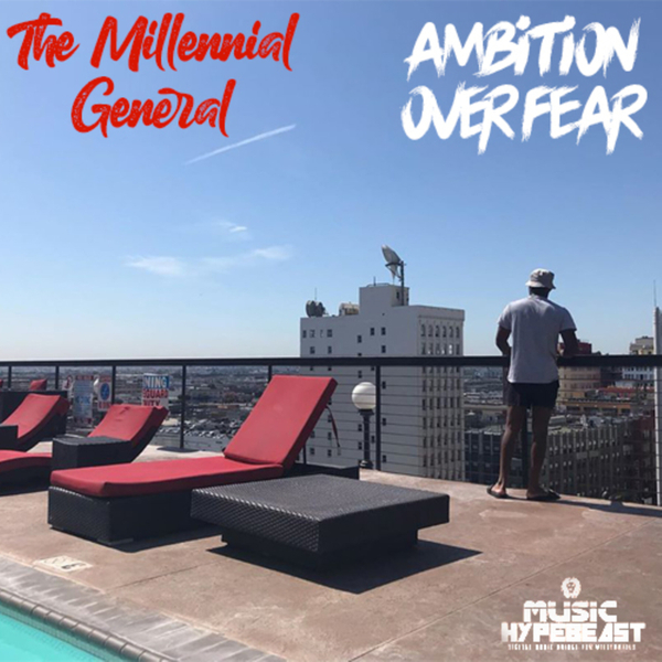 The Millennial General: Ambition Over Fear