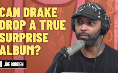 CAN DRAKE DROP A TRUE SURPRISE ALBUM? | THE JOE BUDDEN PODCAST