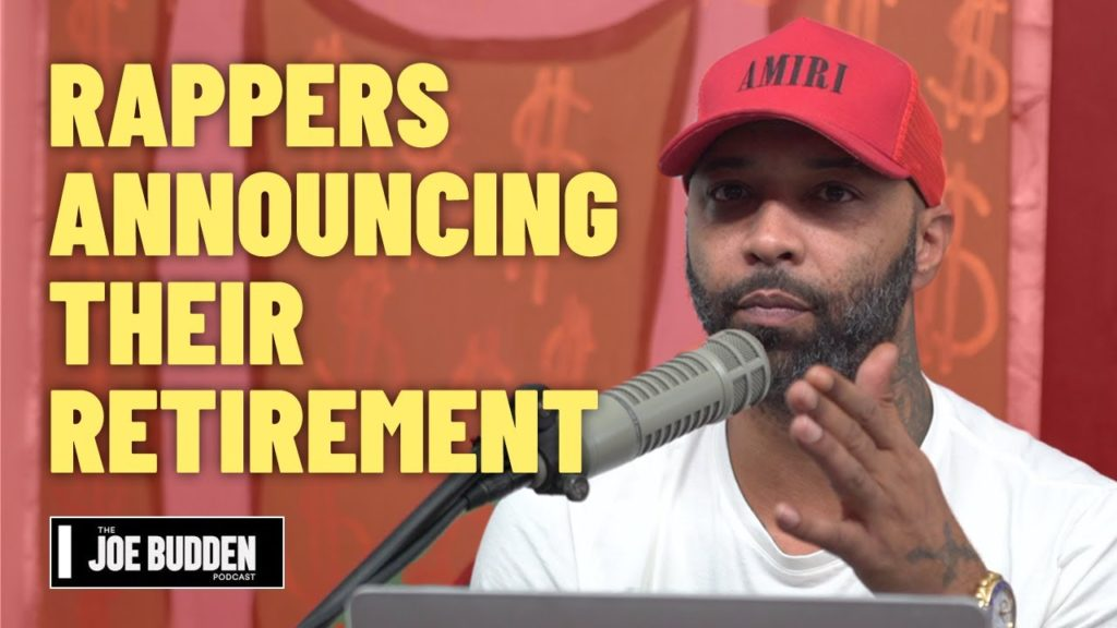 RAPPERS ANNOUNCING RETIREMENT   THE JOE BUDDEN PODCAST