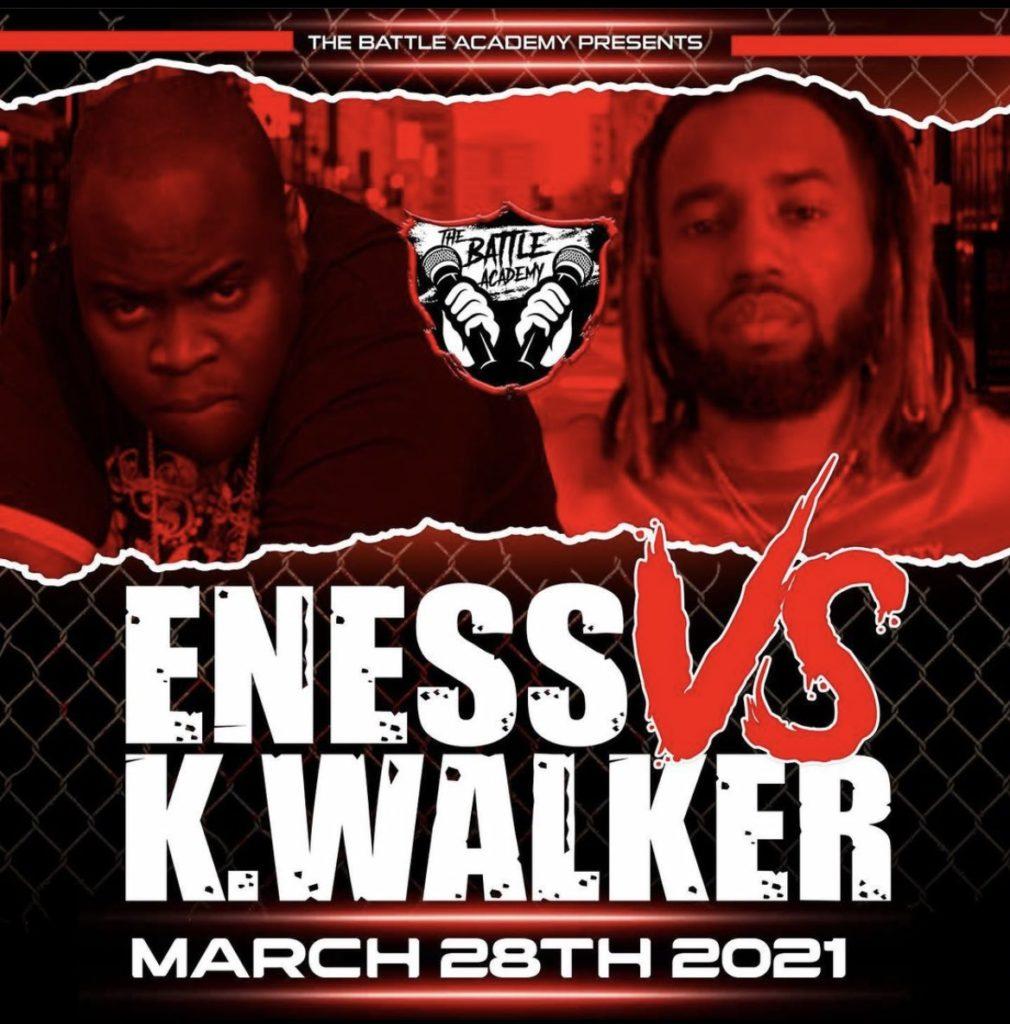 E-NESS VS K. WALKER On March 28th