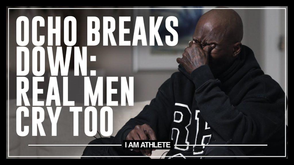 OCHO BREAKS DOWN: REAL MEN CRY TOO   I AM ATHLETE WITH BRANDON MARSHALL, CHAD JOHNSON & MORE