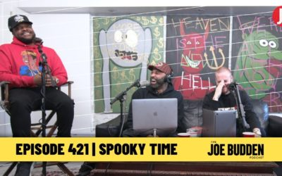 THE JOE BUDDEN PODCAST EPISODE 421 | SPOOKY TIME