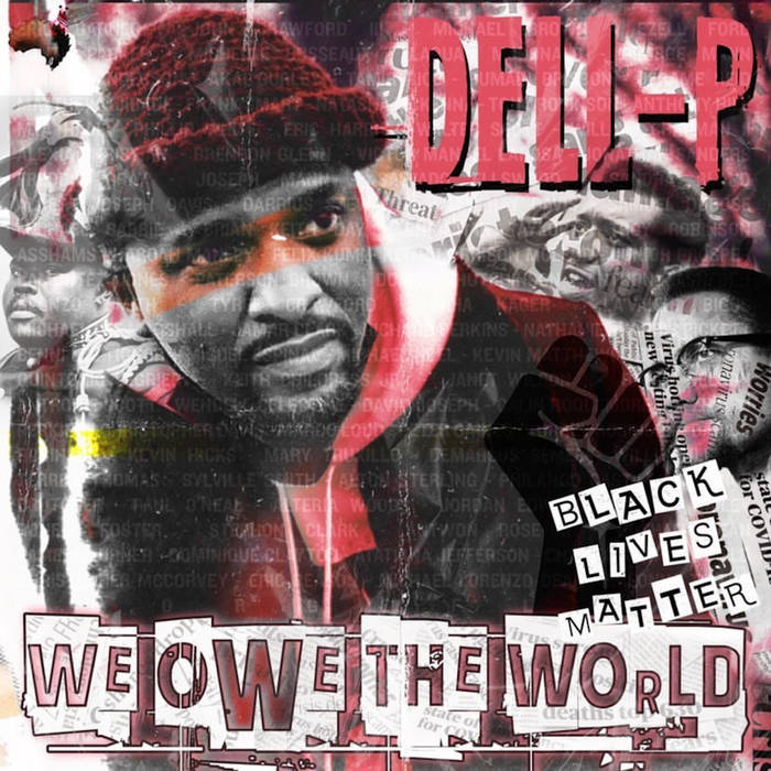"""Dell-P Drops """"We Owe The World"""" Another Classic Album"""